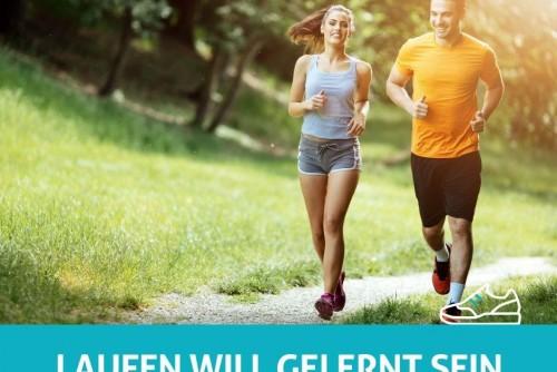 Laufen will gelernt sein